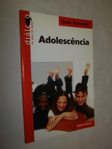 Livro - Adolescência - Guila Azevedo Original