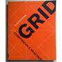 Livro Grid Construção E Desconstrução Timothy Samara