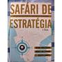 Livro Safari De Estratégia Bom Estado.