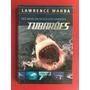 Livro Dez Anos Em Busca Dos Grandes Tubarões Lawrence W.