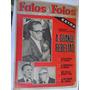 Fatos E Fotos 166 Ab 1964 Extra A Grande Rebelião Jango Fora