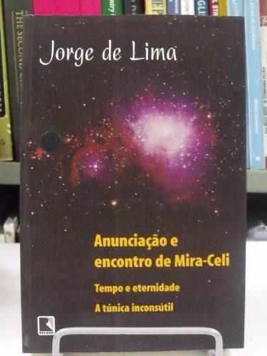 Livro - Anunciação E Encontro De Mira-celi - Jorge De Lima Original