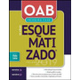 Oab Primeira Fase Esquematizado Volume Único 5ª Ed. 2019