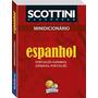 Dicionário Escolar De Espanhol ( Qualidade E Menor Preço!! )