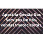 Apostila Gestão Dos Serviços De Pós vendas/motocicletas.