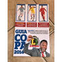 Revista Lance! Guia Copa 2014 Tabela Completa