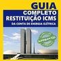 Guias De Restituição Icms Ilegal Energia Elétrica tabela