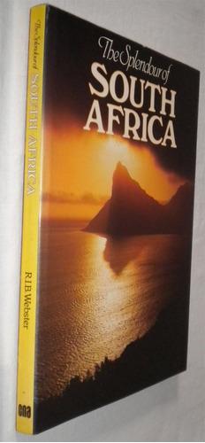 The Splendour Of South Africa R.i.b. Webster Fotos Livro / Original