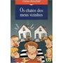 Livro Os Chatos Dos Meus Vizinhos Creina Masfield
