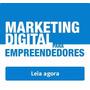 E book Digital Marketing Empresas Empreendedores