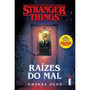 Lançamento Livro Stranger Things Raízes Do Mal Frete Gratis