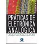 Livro Práticas De Eletrônica Analógia