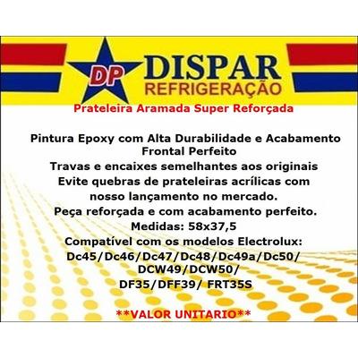 Prateleira Geladeira Electrolux Dc45 Dc47 Dc48 Dc49 Dc50 em São Paulo