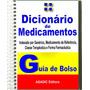 Dicionário De Medicamentos Administração Lista De Genéricos