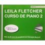Curso De Piano Leila Fletcher Volume 2 Infantil Português