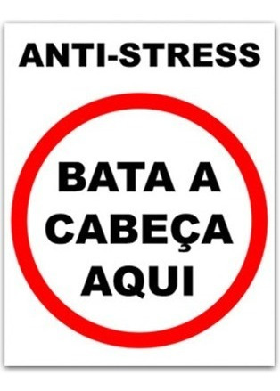 Placa Nerd Decorativa Zueira Anti-stress Bata Cabeça Aqui Original