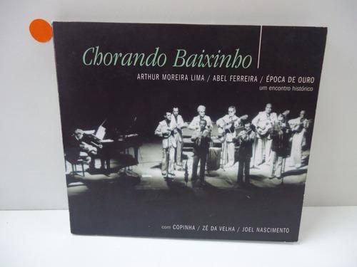 Cd Chorando Baixinho Encontro Arthur Moreira E Abel Ferreira Original