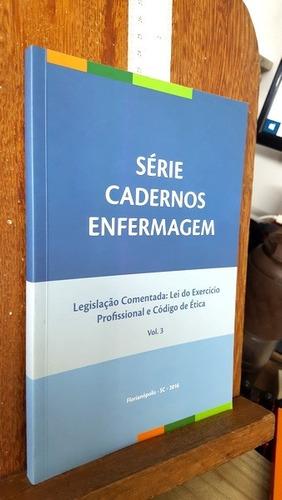 Legislação Comentada: Lei Do Exercício Prof E Cód De Ética Original
