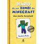 Diario De Um Zumbi Do Minecraft Uma Familia Horripilante