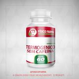 Termogênico sem Cafeína  - 60 Cáps (termogenico)