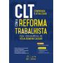 Clt Comparada E Atualizada Com A Reforma Trabalhista 4ed 201