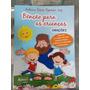 Livro Bênção Para As Crianças Com Cd De Brinde