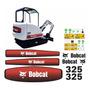 Adesivo Mini Escavadeira Bobcat 325 Etiquetas Completo Mk