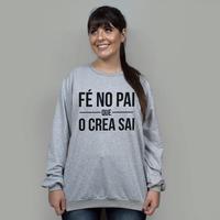 BLUSÃO CINZA - FÉ NO PAI
