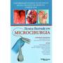 Tecnica Ilustrada Em Microcirurgia