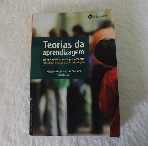 Livro Teorias Da Aprendizagem: Um Encontro Entre Os Pensamen Original