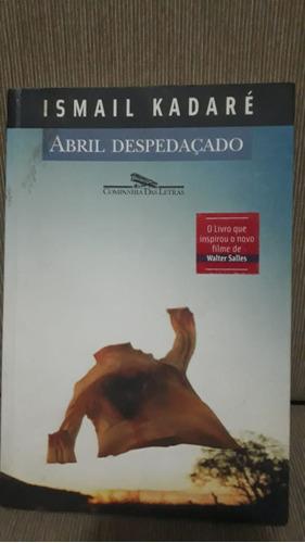 Livro Abril Despedaçado Ismail Kadaré Original