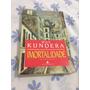 Milan Kundera Livro A Imortalidade 1990 Leia Tudo Usado R$22