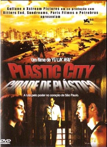 Dvd - Plastic City - Cidade De Plástico - ( Plastic City ) Original
