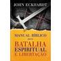 Top Manual Bíblico Para Batalha Espiritual E Libertação