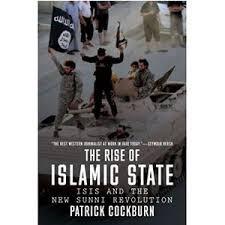 The Rise Of Islamic State Patrick Cockburn Original