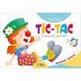 Tic Tac É Tempo De Aprender Ed Infantil (meu Primeiro Livro)