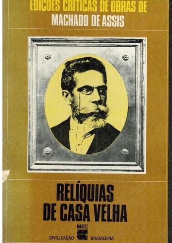 Livro Relíquias De Casa Velha - Machado De Assis - 263 Pagin Original
