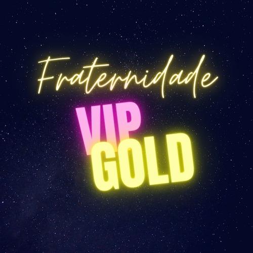 Fraternidade Vip Gold