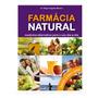 Livro Farmácia Natural Medicina Alternativa Brinde