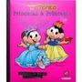 Livro Turma Da Monica princesas E Princesas bca De Neve/cind