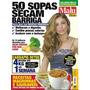 Revista Malú Dietas Nº 4 50 Sopas Que Secam A Barriga