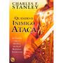 Livro Quando O Inimigo Ataca Charles F. Stanley