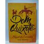 Livro Dom Quixote Texto Adaptado Miguel De Cervantes