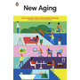 New Aging Live Smarter Now To Live Better Forever