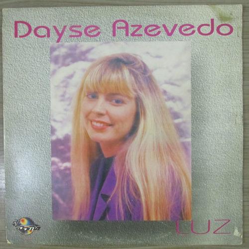 Lp Dayse Azevedo Luz Exx Estado Musica Gospel Original