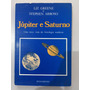 Livro Júpiter E Saturno Uma Nova Visão Da Astrologia