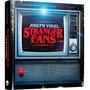 Livro Stranger Fans Década De 80 Da Série Stranger Things