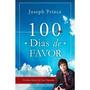 100 Dias De Favor. Joseph Prince
