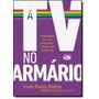 Tv No Armario, A
