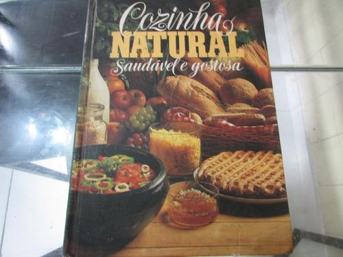 R/m - Livro - Cozinha Natural - Saudável E Gostosa Original